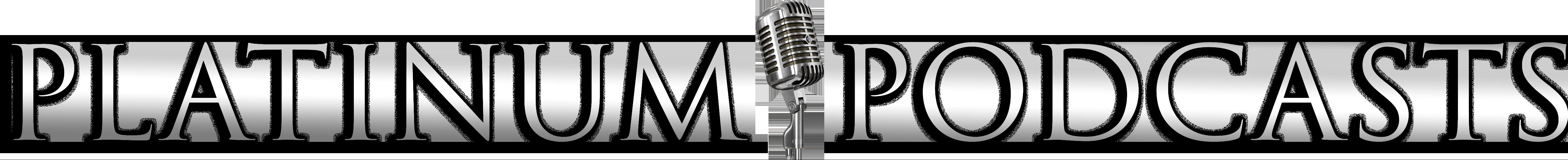 Platinum Podcasts